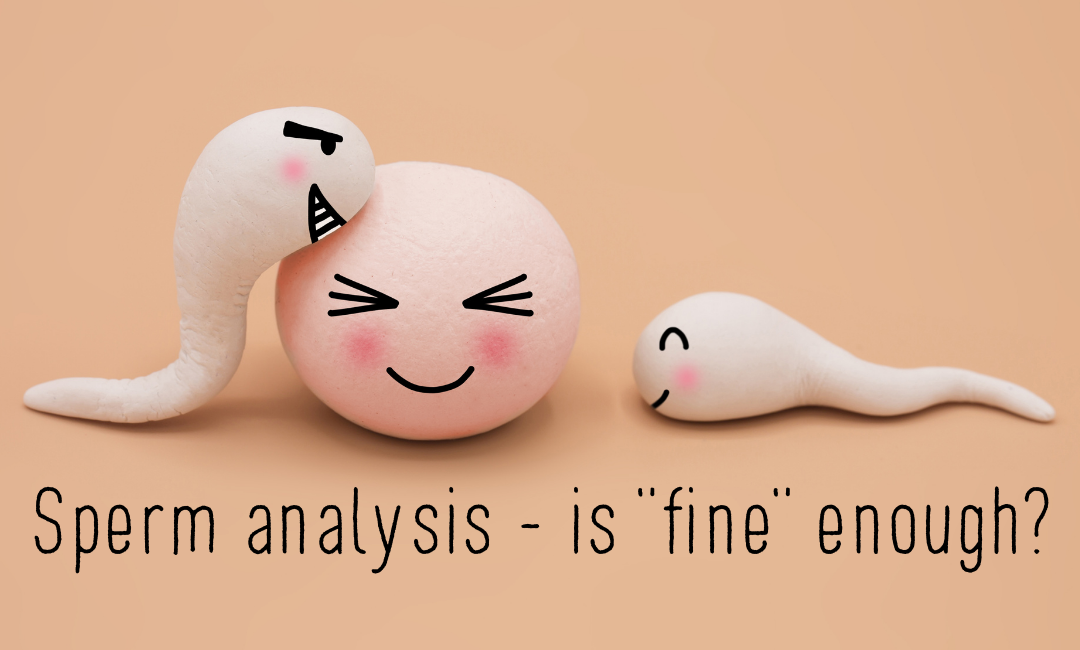 Sperm Analysis – the reality about the ranges used