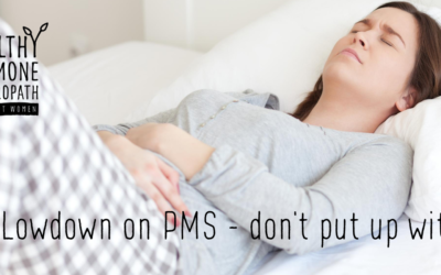 The Lowdown on PMS – what you can do about it